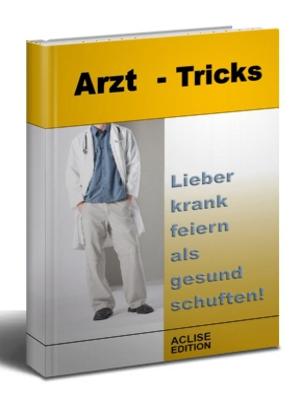 Gratis Report - Arzt Tricks