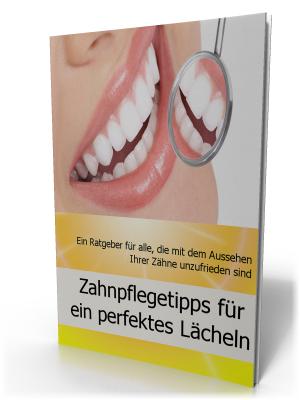 Gratis Report - Zahnpflegetipps für strahlend weiße Zähne